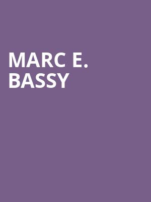 Marc E. Bassy at Emos East
