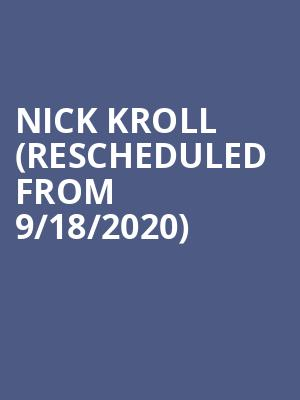 Nick Kroll (Rescheduled from 9/18/2020) at Paramount Theatre