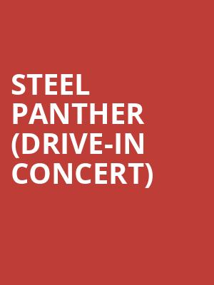 Steel Panther (Drive-In Concert) at Cedar Park Center