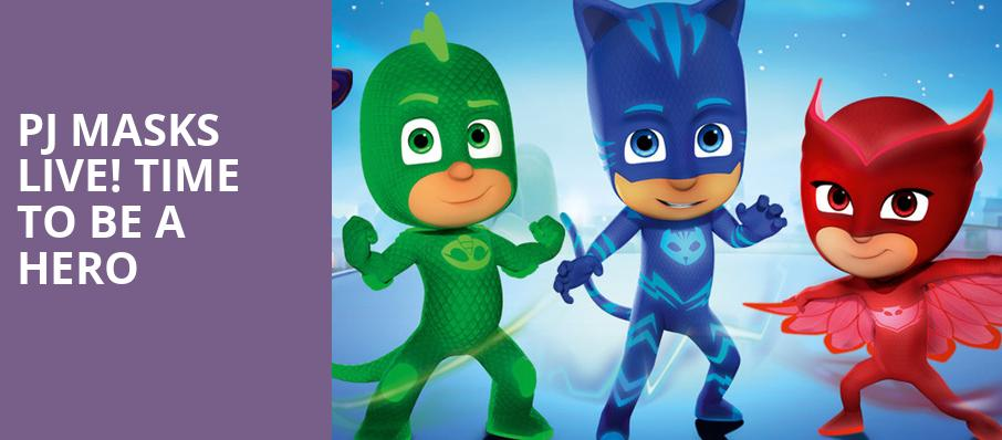 PJ Masks Live Time To Be A Hero, ACL Live At Moody Theater, Austin