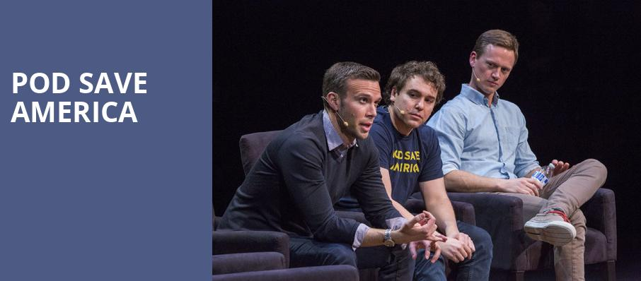 Pod Save America, ACL Live At Moody Theater, Austin