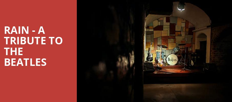 Rain A Tribute to the Beatles, ACL Live At Moody Theater, Austin