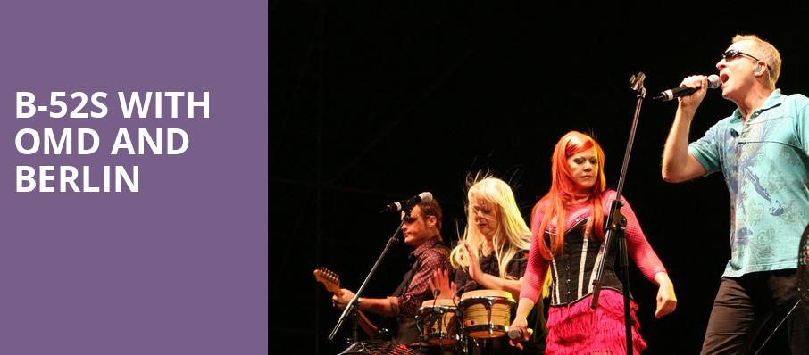 B 52s with OMD and Berlin, Bass Concert Hall, Austin