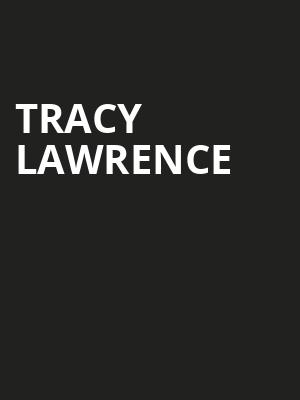 Tracy Lawrence Poster